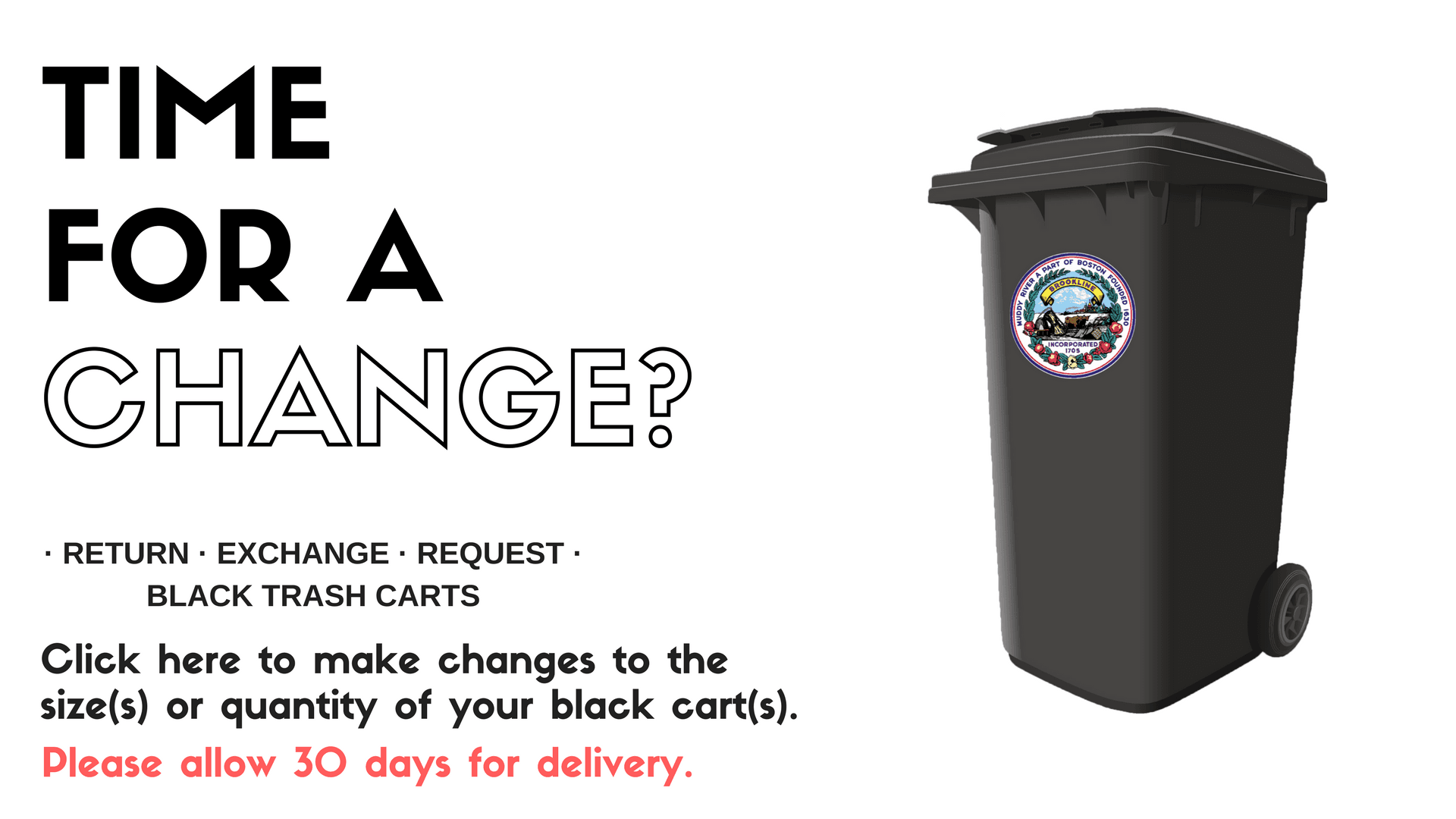 Trash CART REQUEST.