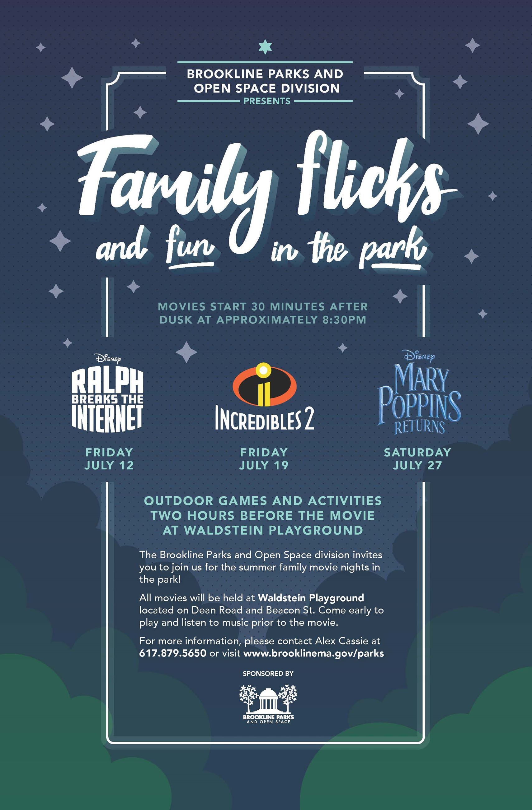 Family Flicks and fun in the park. Movies start appox. at 8:30 PM.
