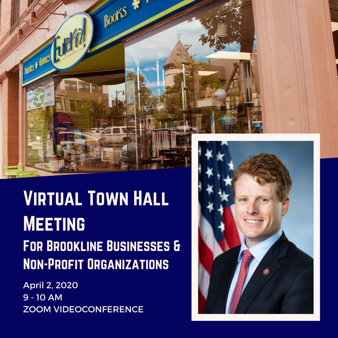 "Image of a Brookline storefront, Congressman Joe Kennedy III's photo, Text: ""Virtual Town Hall"