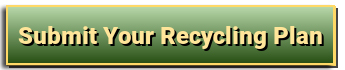 Submit your recycling plan.